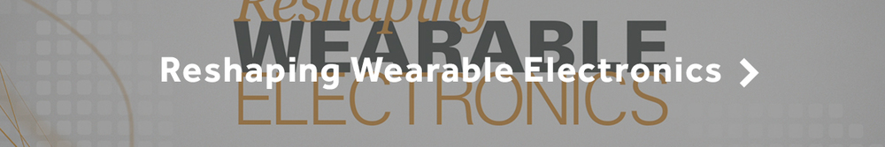Reshaping Wearable Electronics.jpg
