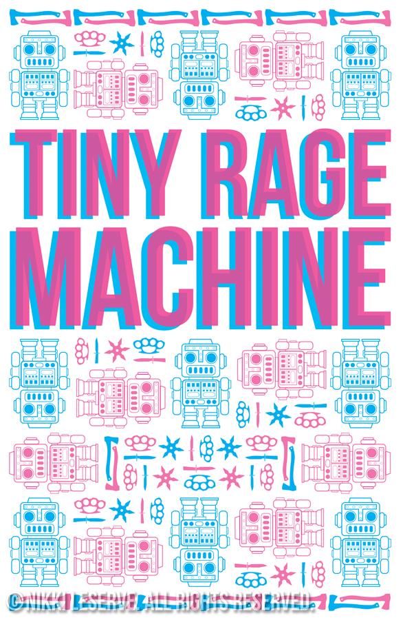 Tiny Rage Machine