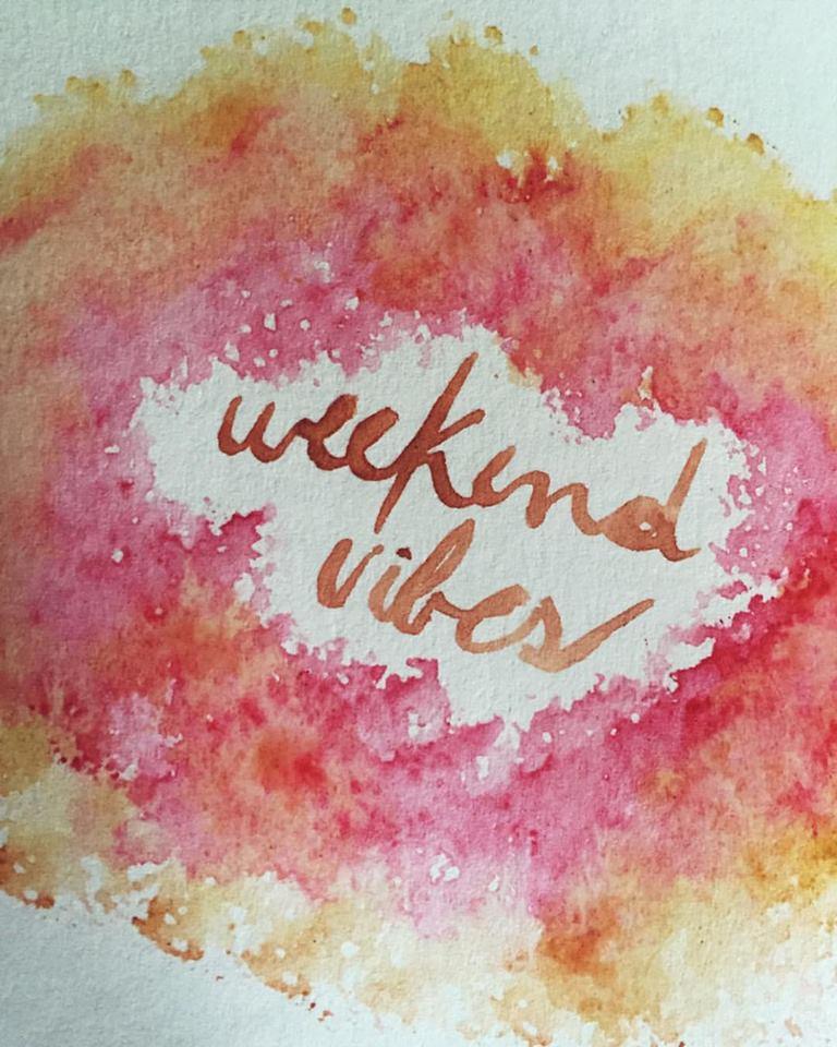 Weekend Vibes, watercolor