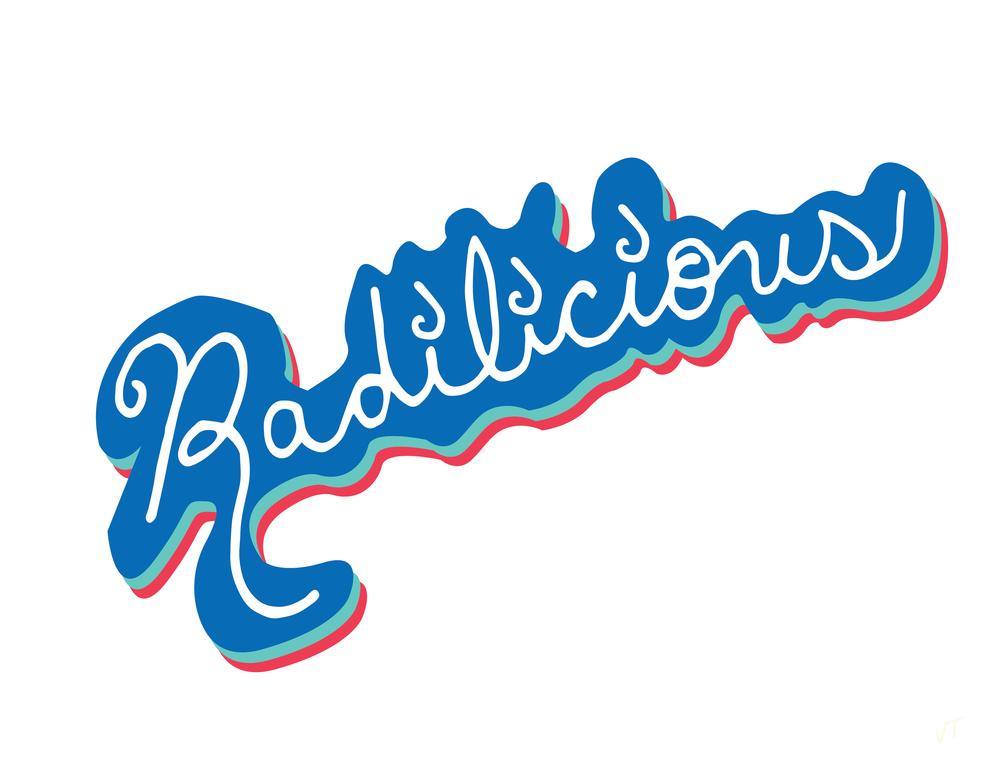 Radilicious
