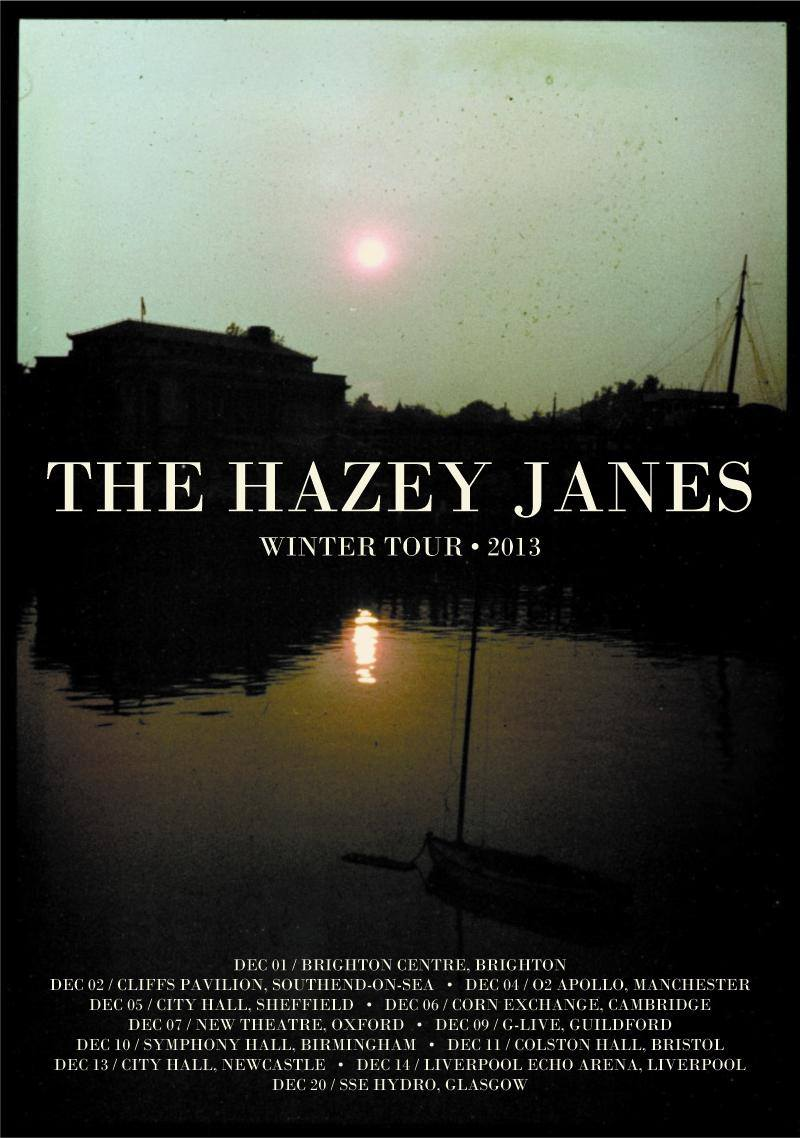 THE HAZEY JANES are hitting the road with those Deacon Blue-ers again next month. Hitting up some more of England's finest establishments. SUNDAY, DEC 1 – BRIGHTON CENTRE – BRIGHTON MONDAY, DEC 2 – CLIFFS PAVILLION - SOUTHEND ON SEA WEDNESDAY, DEC 4 – 02 APPOLLO – MANCHESTER THURSDAY, DEC 5 – CITY HALL – SHEFFIELD FRIDAY, DEC 6 – CORN EXCHANGE – CAMBRIDGE SATURDAY, DEC 7 – NEW THEATRE – OXFORD MONDAY, DEC  9 – G-LIVE – GUILDFORD TUESDAY, DEC 10 – SYMPHONY HALL – BIRMINGHAM WEDNESDAY, DEC 11 – COLSTON HALL – BRISTOL FRIDAY, DEC 13 – NEWCASTLE CITY HALL – NEWCASTLE SATURDAY, DEC 14 – LIVERPOOL ECHO ARENA – LIVERPOOL More so we're thrilled to say the band will be be capping off their year with the DB-ers in Scotland at Glasgow's newly opened, 12,000 capacity venue, The Hydro on December 20th. The winter that is… peachy!