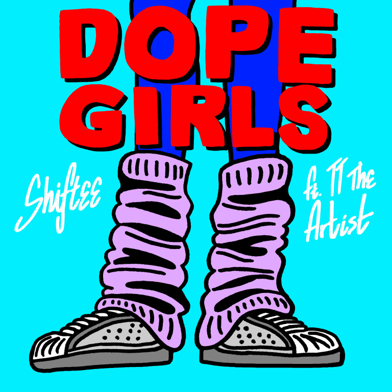 Shiftee & TT the Artist - Dope Girls [Hot Mom USA]