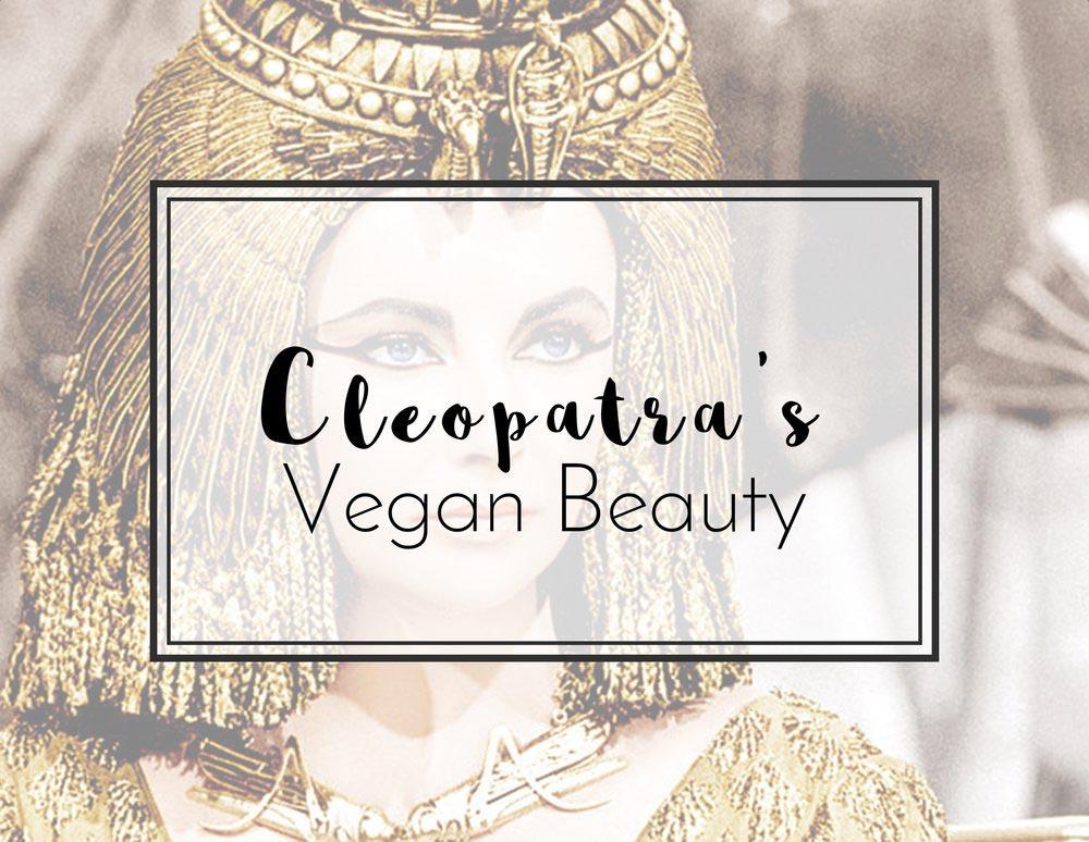 Cleopatra's Vegan Beauty Treatments