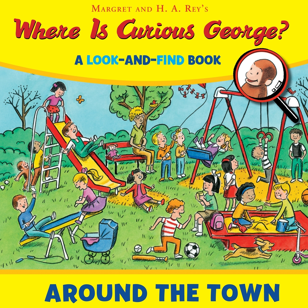 Where Is Curious George? A Look-and-Find Book