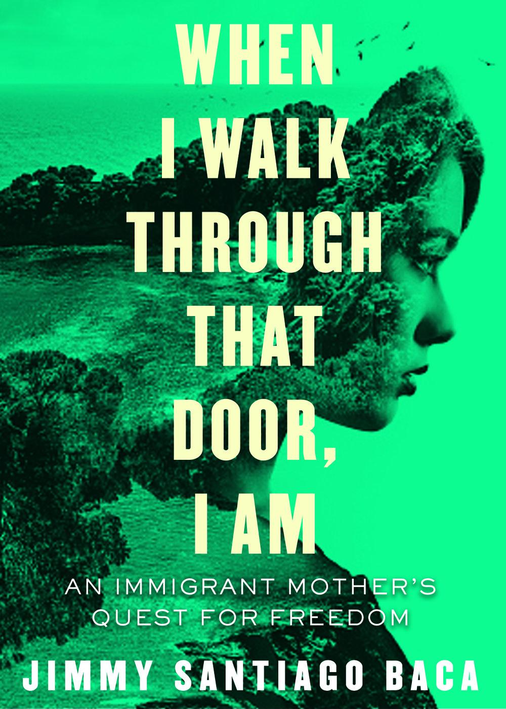 When I Walk Through That Door