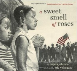http://www.amazon.com/Sweet-Smell-Roses-Angela-Johnson/dp/1416953612