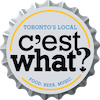 C'est What?    67 Front St. E  416-867-9499  @cestwhatto