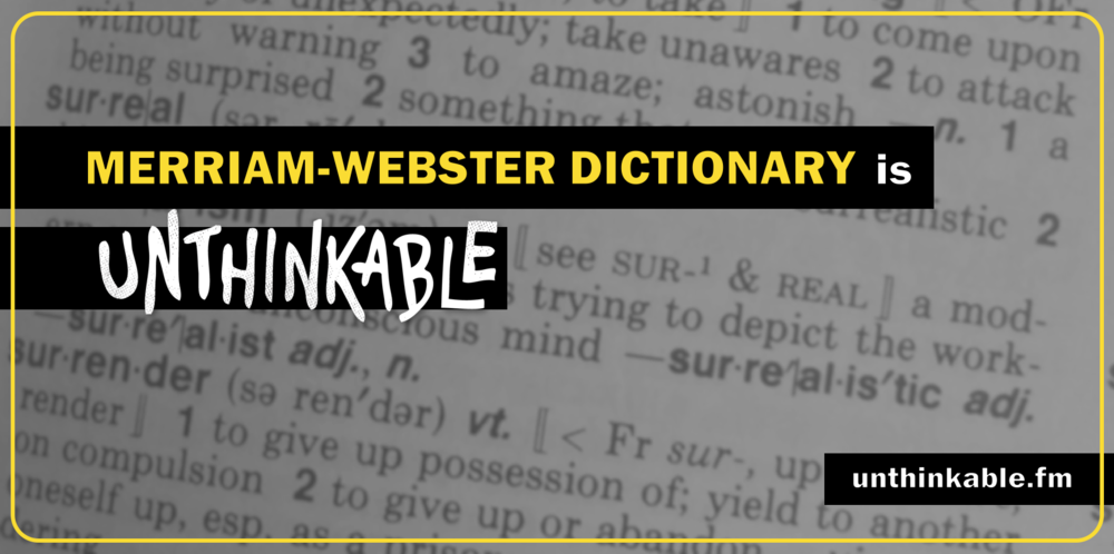 unthinkable - merriam-webster dictionary.png