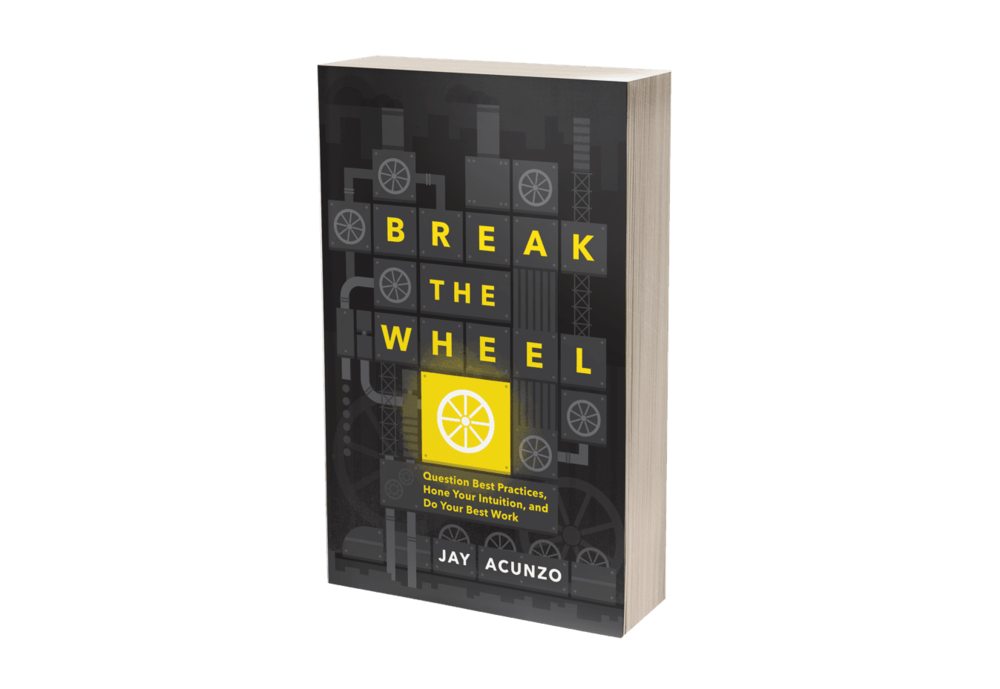 Break-the-Wheel-by-Jay-Acunzo-blog.png