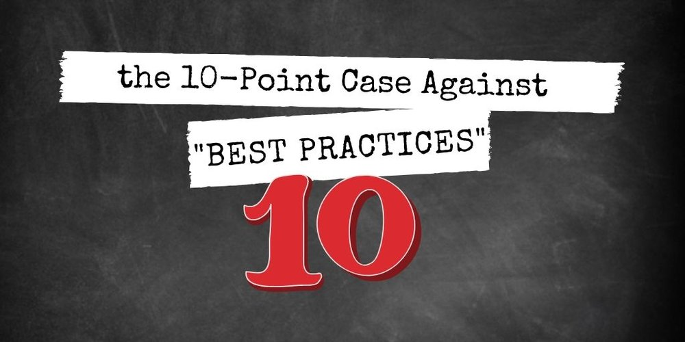 case against best practices