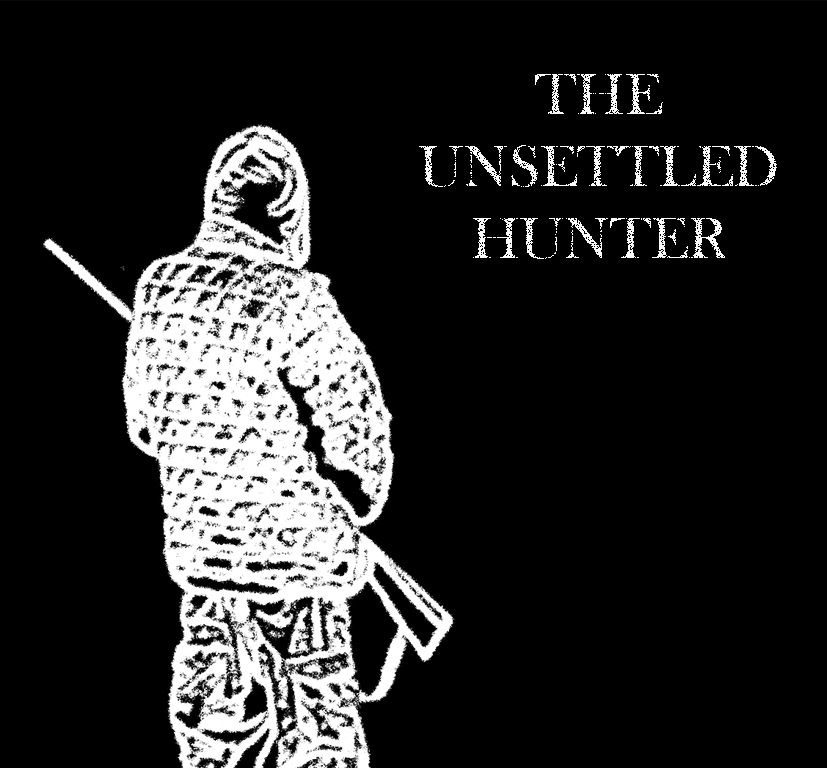 The Unsettled Hunter