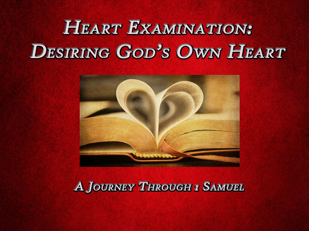 Heart Examination - A Study of 1 Samuel