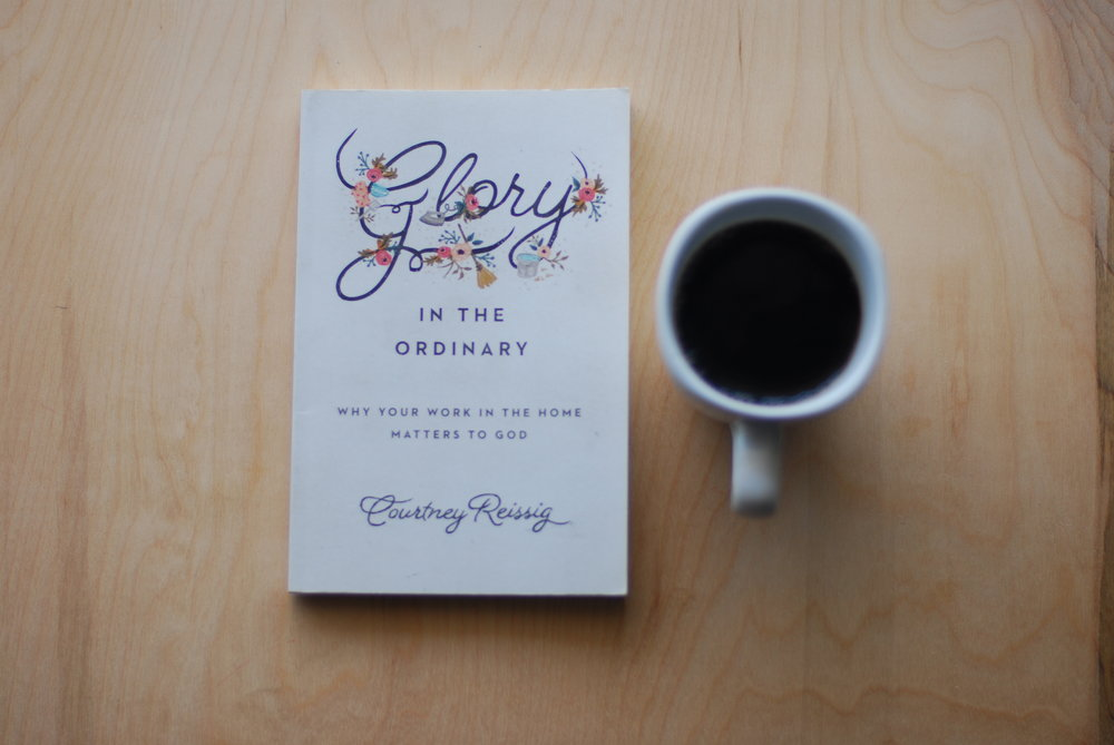 glory in the ordinary : Courtney Reissig