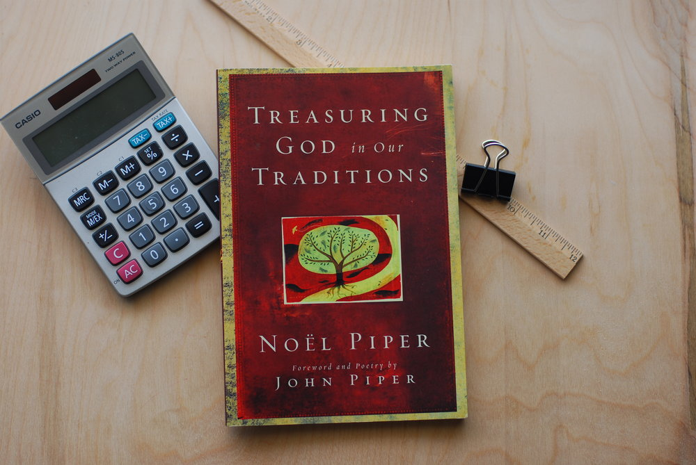 treasuring God in our traditions : noel piper