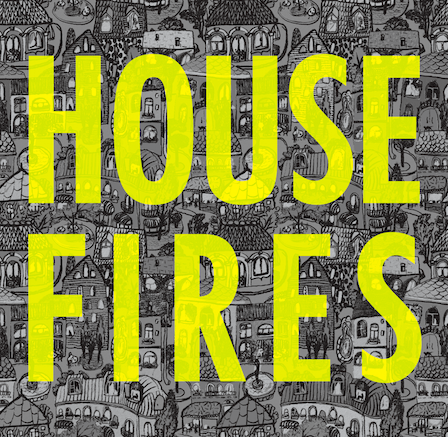 H  HOUSEFIRES   RELEASE DATE: MARCH 19, 2014  OUSEFIRES   Release Date: March 19, 2014   DOWNLOAD SAMPLE    DOWNLOAD FULL ALBUM