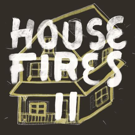 housefiresii
