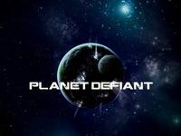 Planet Defiant