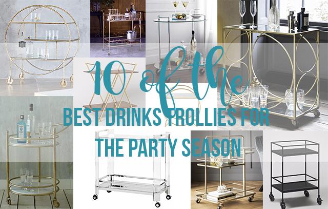 10 of the best drinks trollies this party season.jpg