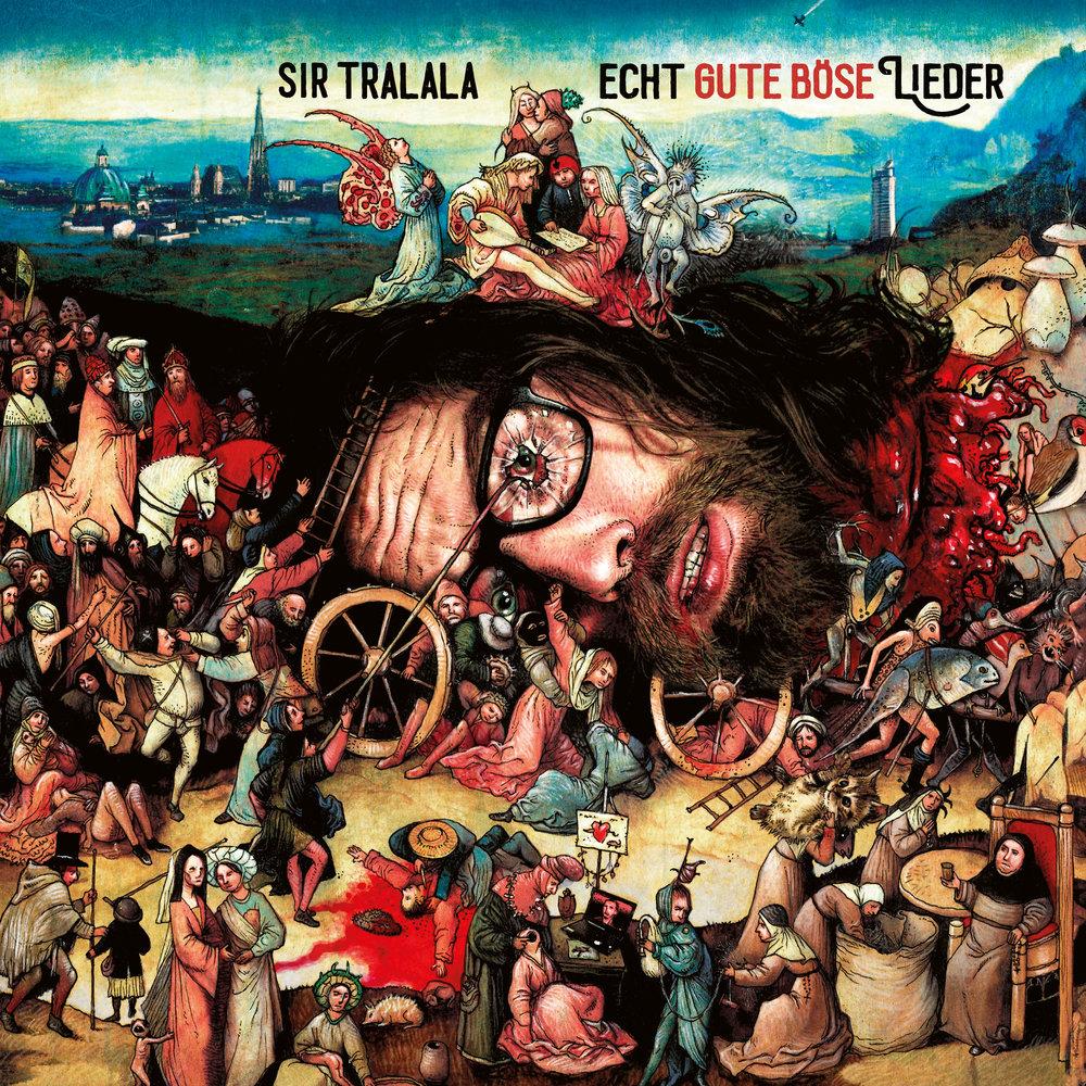 Sir Tralala - Echt gute boese Lieder