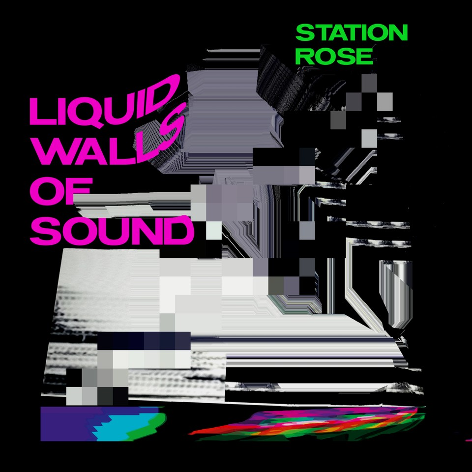 STATION ROSE Liquid Walls Of Sound Cover.jpg