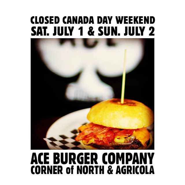Here today but gone tomorrow. CLOSED this weekend but back to regular hours on Monday, July 3 for Ace@Gus'. Have a happy Canada Day! 🇨🇦🍻#canadaday #weekend #holiday #hours #Halifax #burgers