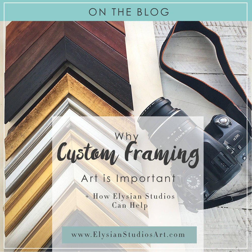 Why Custom Framing Art Is Important