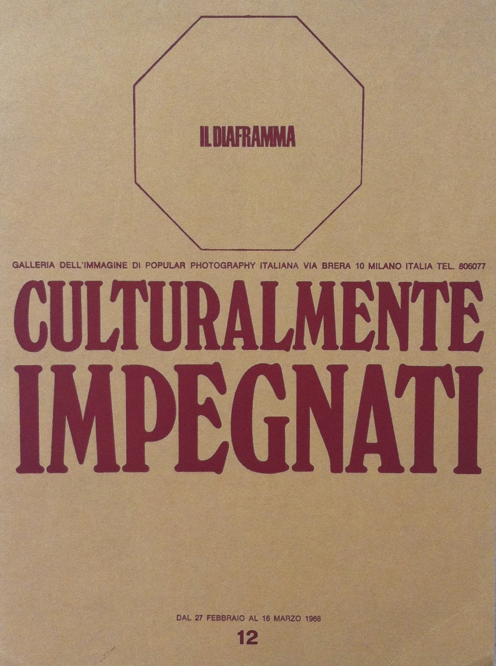 Catalogo della mostra Culturalmente Impegnati , alla galleria Il Diaframma di Milano, 1968.
