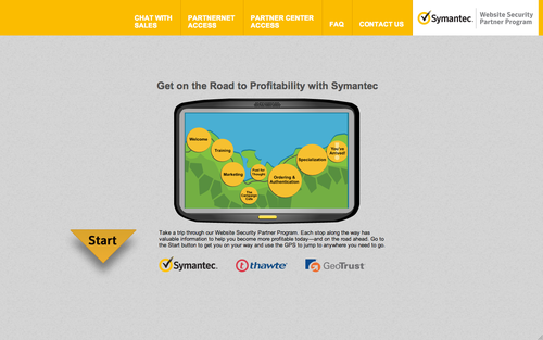 A virtual road that takes Partners on a journey through the rich landscape of Symantec's Website Security Partner Program, including on-boarding and enablement stops along the way. Partners can explore a whole host of information and gain access to proprietary tools and knowledge.