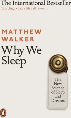 Why We Sleep - Matthew Walker.jpg