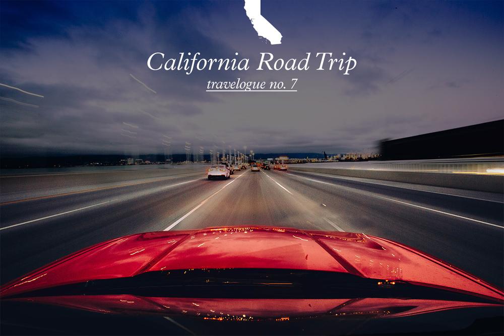 The Ultimate California Road Trip � Moses