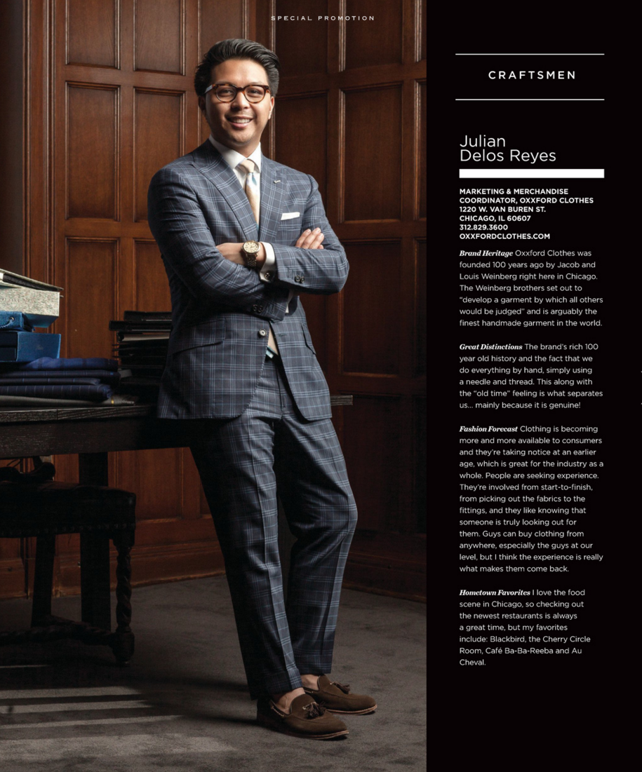 Our very own, Julian Delos Reyes, Merchandise & Marketing Coordinator, talks about Oxxford Clothes in  Men's Book Chicago  . Photography by  Jorge Gera