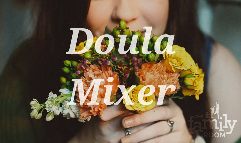 Doula Mixer: Meet the Doulas