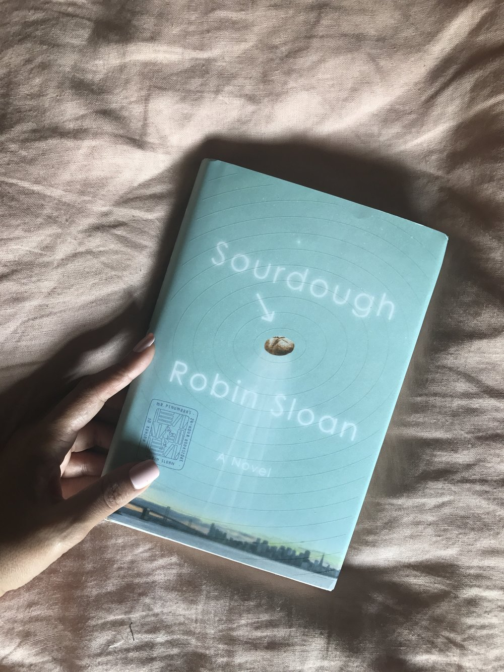 Sourdough , a novel by Robin Sloan