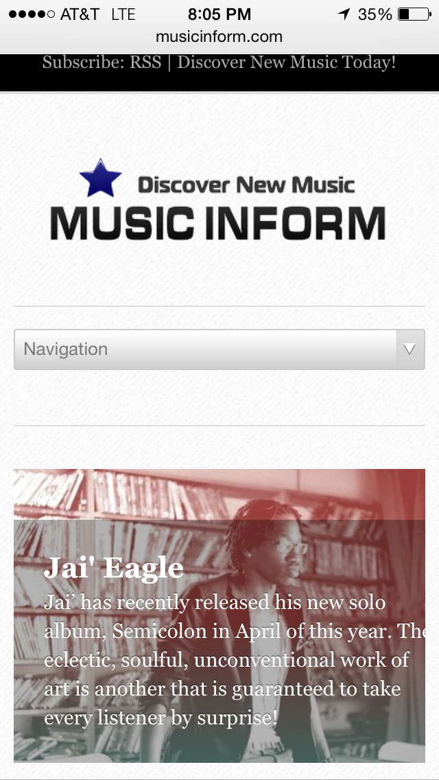 Thank You!!!! A huge salute to Music Inform for featuring Jai' Eagle in the Discover New Music section of their blog. Your beautiful words in regards to my ministry is a blessing to my spirit. I pray that God continues to bless you and your viewers with very listen!  Everyone be sure to check out their blog for their awesome reviews of some of the worlds most gifted Indie Talent!  www. MusicInform.com