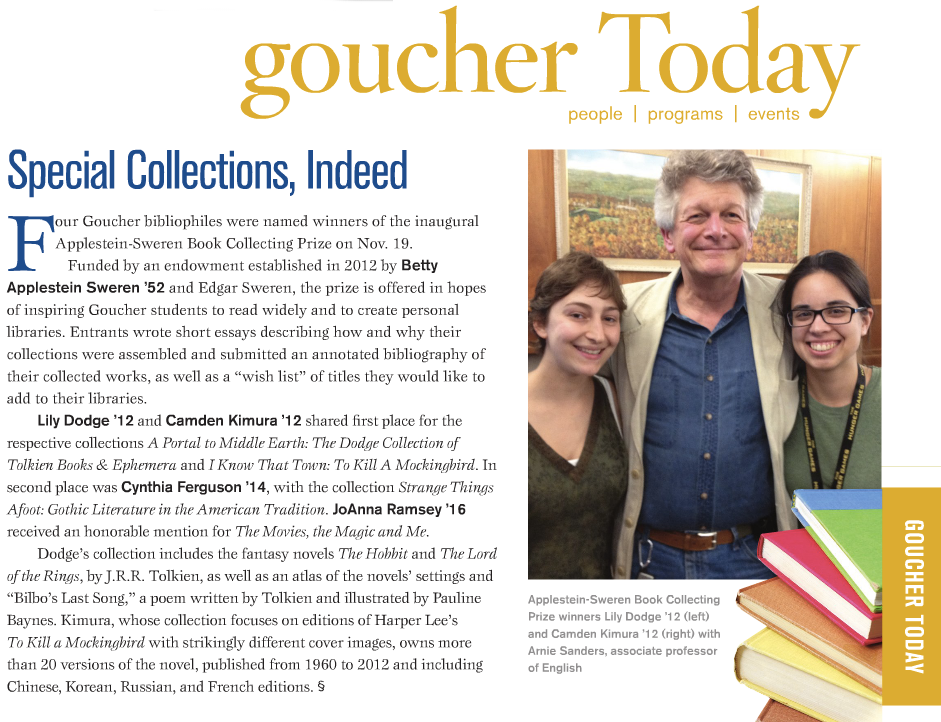 The most recent Goucher Quarterly features a little article about the Applestein Sweren Book Collecting Prize, which I shared with my good friend Camden. Here's a photo of us at our last English department party - I'm dressed as a Hobbit and Camden is Katniss Everdeen.