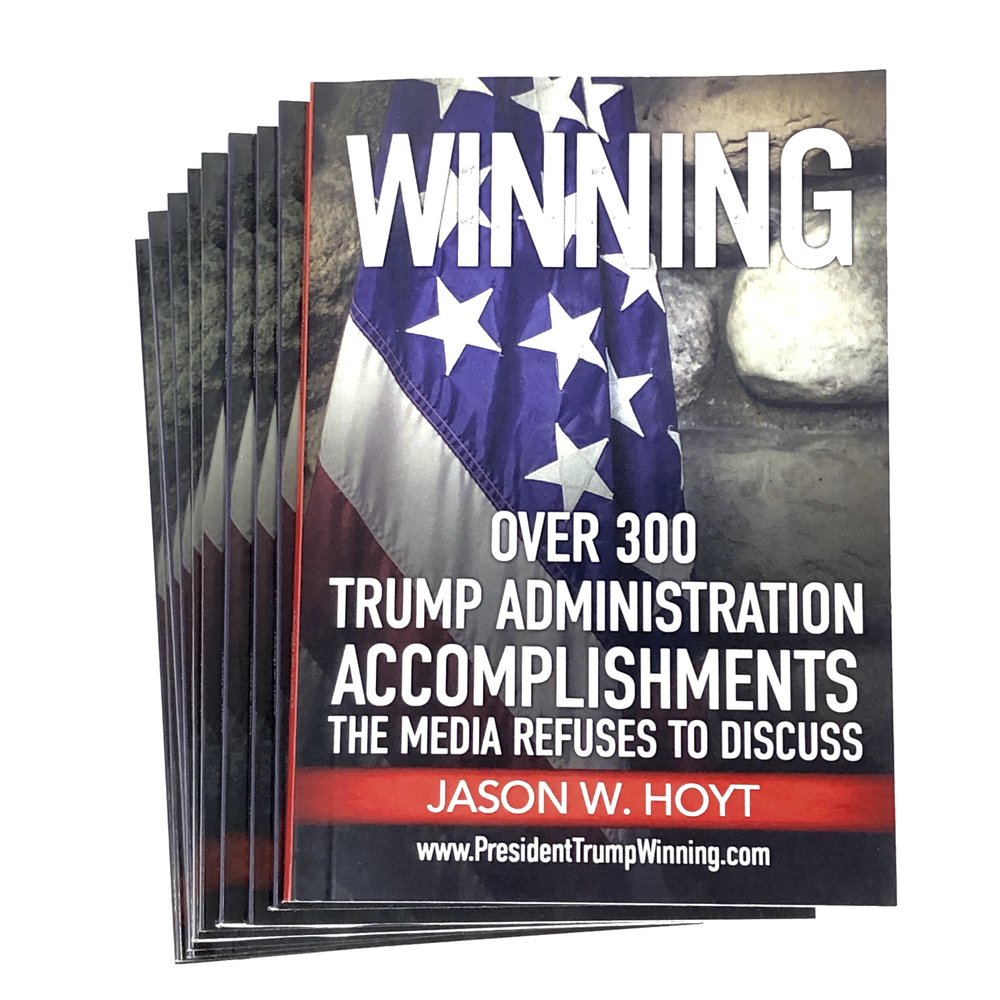 WINNING - 10 books - Trump Administration List of Accomplishments Jason W Hoyt.jpg