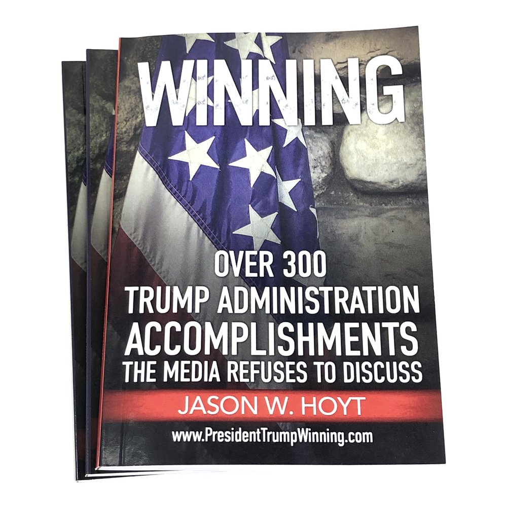 WINNING - 3 books - Trump Administration List of Accomplishments Jason W Hoyt.jpg