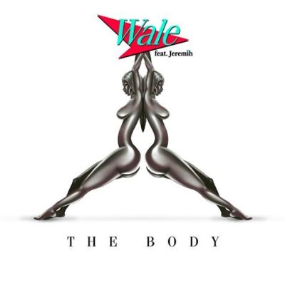 "Wale x Jeremih ""The Body"""