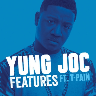 "Yung Joxc x T-Pain ""Features"""