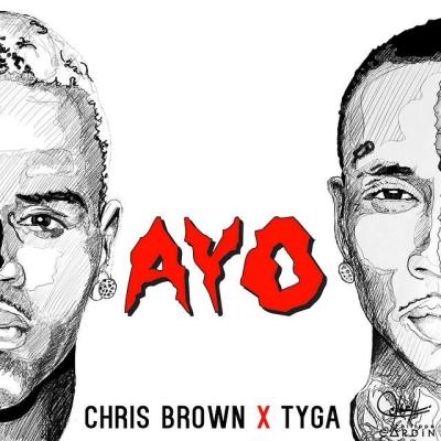"""Chris Brown x Tyga """"Ayo"""""""
