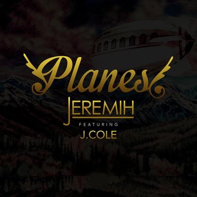 "Jeremih x J. Cole ""Planes"""