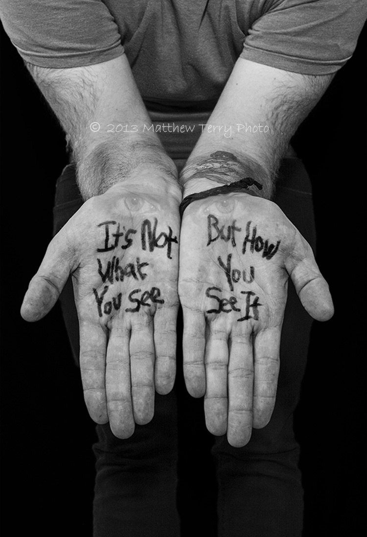It's+Not+What+You+See+But+How+You+See+It.jpg