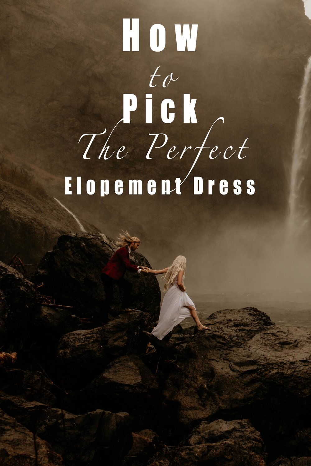How to pick the perfect elopement dress.jpg