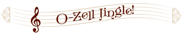 Listen to the O-Zell Jingle!