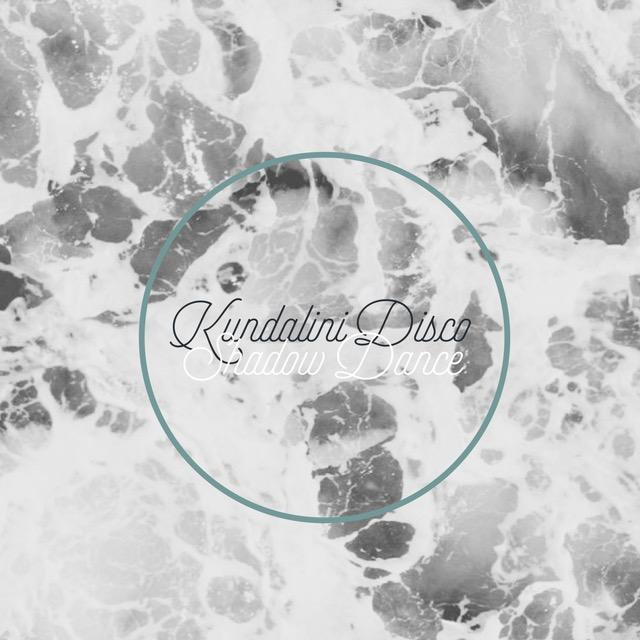 Kundalini Disco ~ Shadow Dance