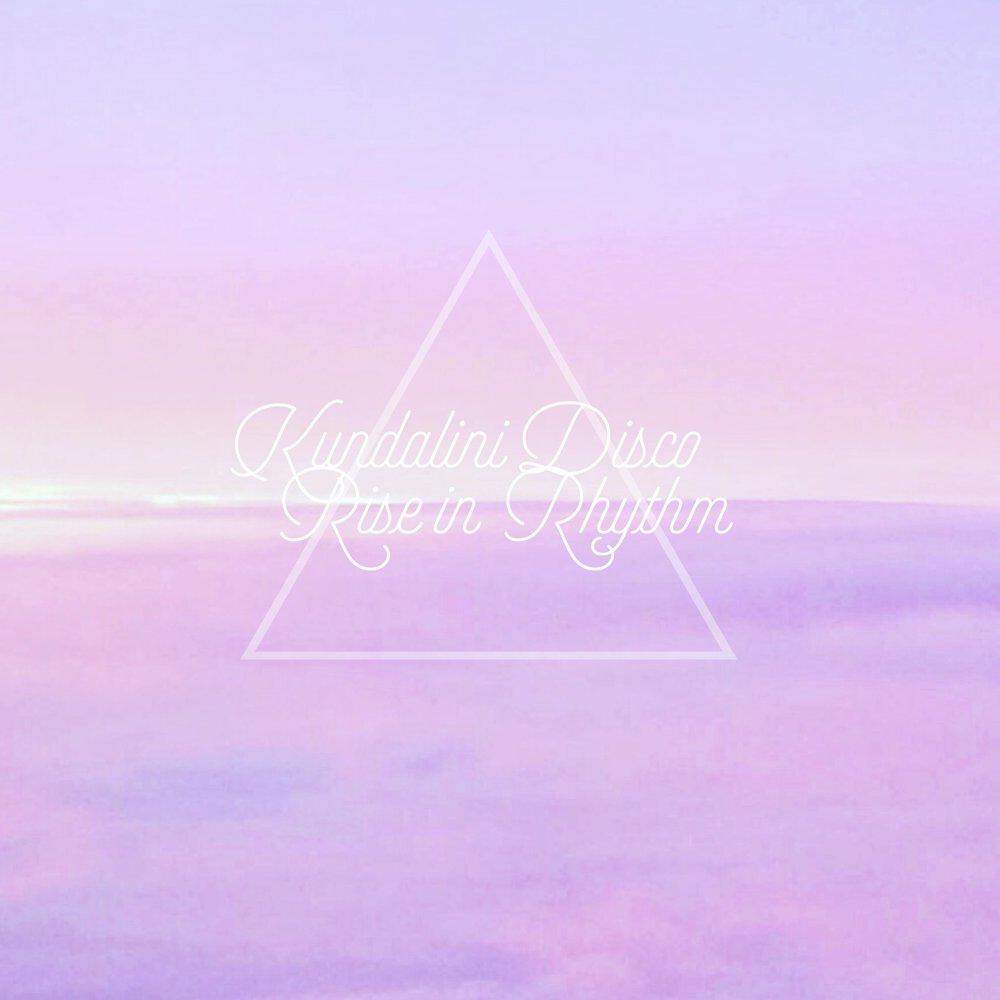 Kundalini Disco ~ Rise in Rhythm