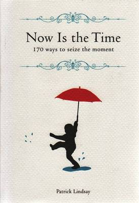Now Is the Time $19.95