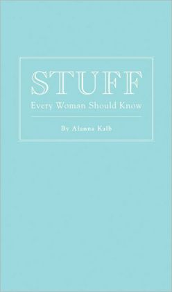 Stuff Every Woman Should Know $12.95