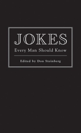 Jokes Every Man Should Know $12.95