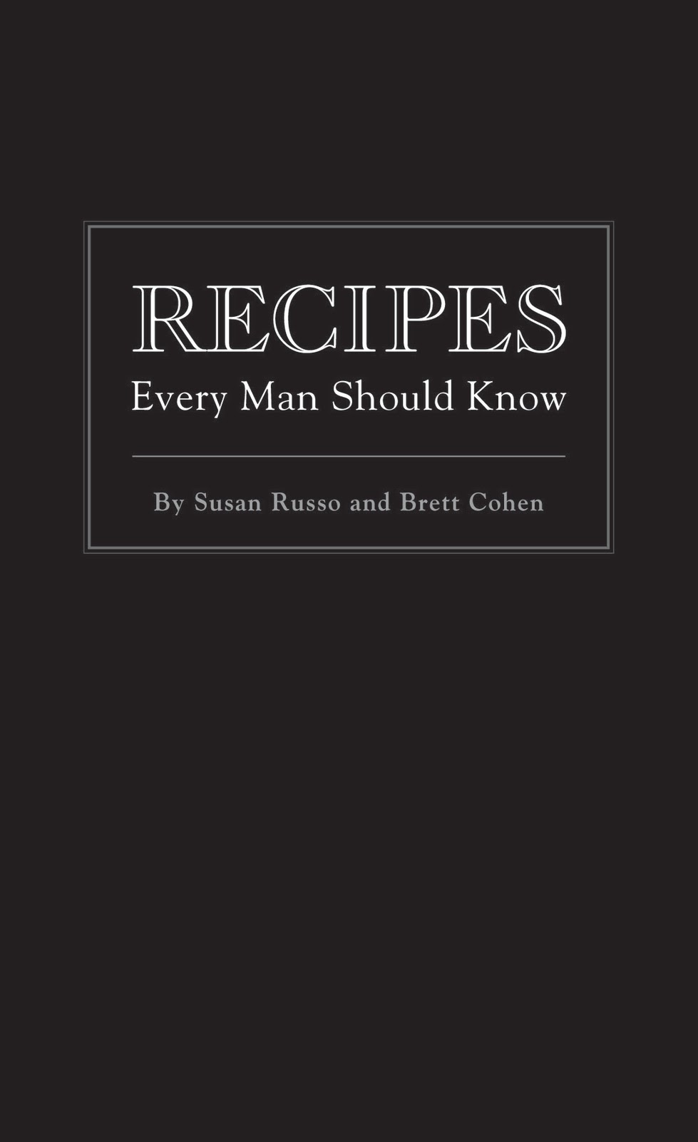 Recipes Every Man Should Know $12.95
